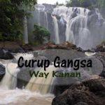 Curup Gangsa, Air Terjun Megah di Way Kanan